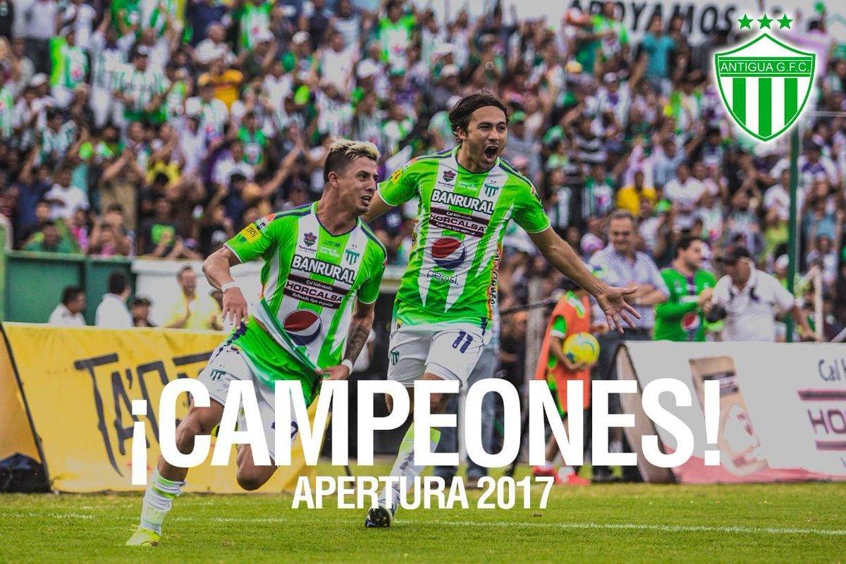 Antigua GFC Campeón del Torneo Apertura 2017