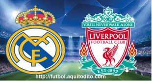 Real Madrid vs Liverpool EN VIVO y EN DIRECTO
