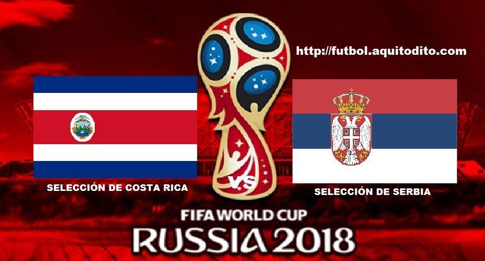 Costa Rica vs Serbia EN VIVO