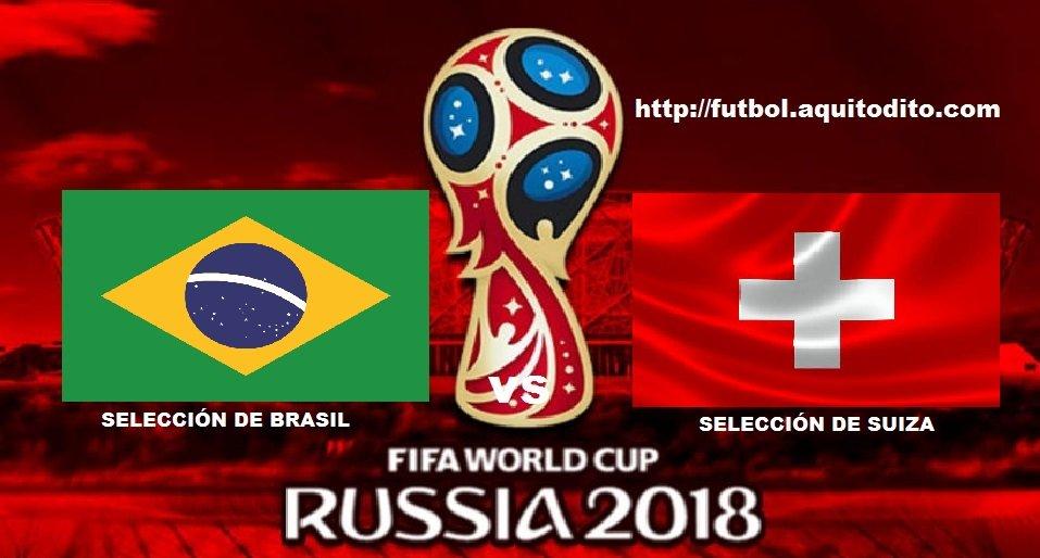 Brasil vs Suiza EN VIVO