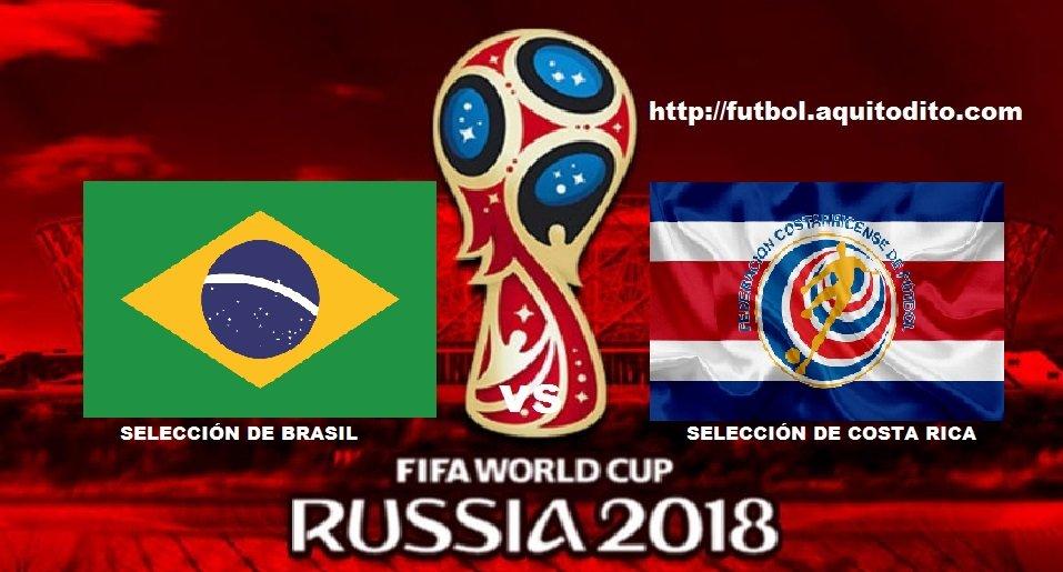 brasil vs costa rica en vivo y en directo por el mundial