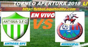 Antigua GFC vs Municipal EN VIVO