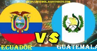 Guatemala vs Ecuador EN VIVO