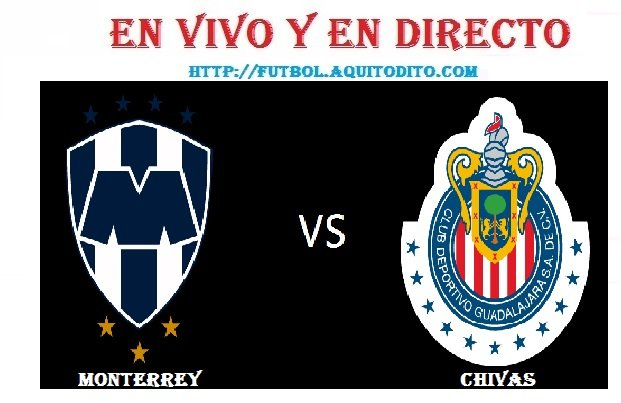 Monterrey vs Chivas del Guadalajara EN VIVO
