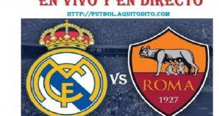 Real Madrid vs AS Roma EN VIVO