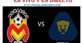 Monarcas Morelia vs Pumas EN VIVO EN DIRECTO ONLINE