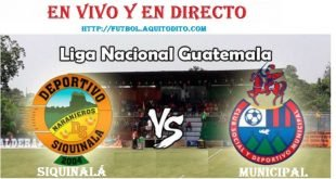 Siquinalá vs Municipal EN VIVO