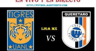 Querétaro vs Tigres EN VIVO
