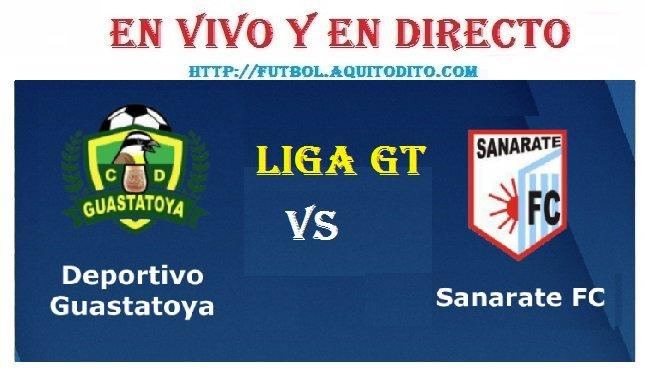 Guastatoya vs Sanarate EN VIVO EN DIRECTO
