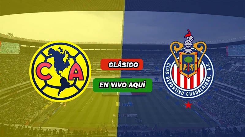 América vs Chivas del Guadalajara EN VIVO