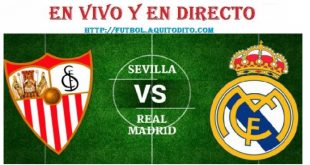 Real Madrid vs Sevilla EN VIVO EN DIRECTO