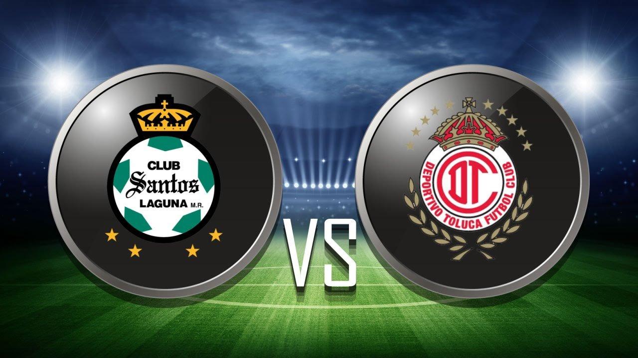 Toluca vs Santos Laguna EN VIVO