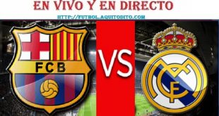 Barcelona vs Real Madrid EN VIVO