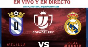 VER Real Madrid vs Melilla EN VIVO