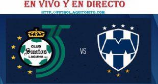 VER Santos vs Monterrey EN VIVO