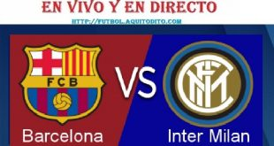 Barcelona vs Inter EN VIVO EN DIRECTO