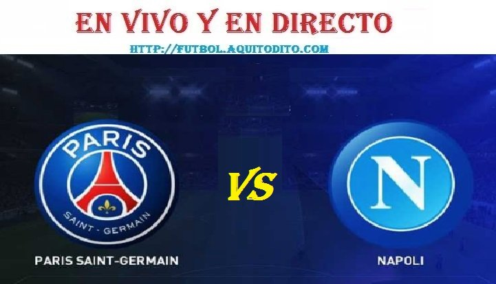París Saint Germain vs Napoli EN VIVO