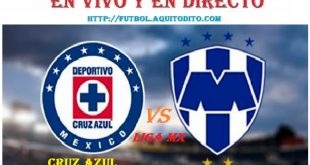 Cruz Azul vs Monterrey EN VIVO