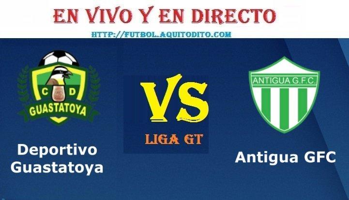 VER Guastatoya vs Antigua GFC EN VIVO