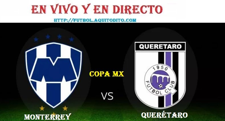 Monterrey vs Querétaro EN VIVO EN DIRECTO