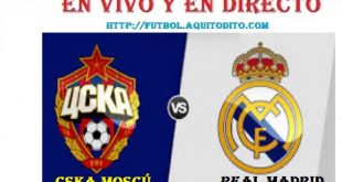 CSKA Moscú vs Real Madrid EN VIVO