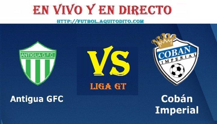 Antigua GFC vs Cobán Imperial EN VIVO