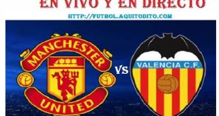 Manchester United vs Valencia EN VIVO