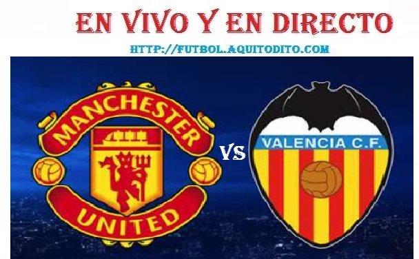Manchester United vs Valencia EN VIVO