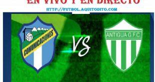 Comunicaciones vs Antigua GFC EN VIVO