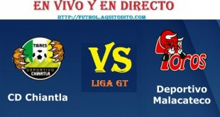 Chiantla vs Malacateco EN VIVO