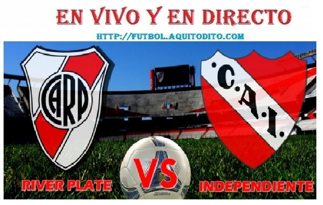 River Plate vs Independiente EN VIVO EN DIRECTO