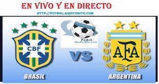 VER Argentina vs Brasil EN VIVO