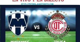 Monterrey vs Toluca EN VIVO