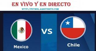 VER México vs. Chile EN VIVO EN DIRECTO
