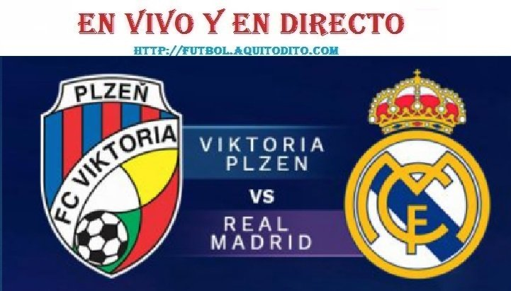 Real Madrid vs Viktoria Plzen EN VIVO