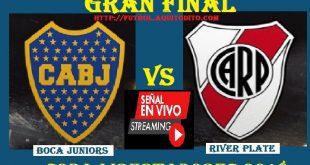 VER Boca Juniors vs River Plate Copa Libertadores