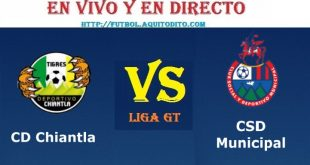 VER Chiantla vs Municipal EN VIVO