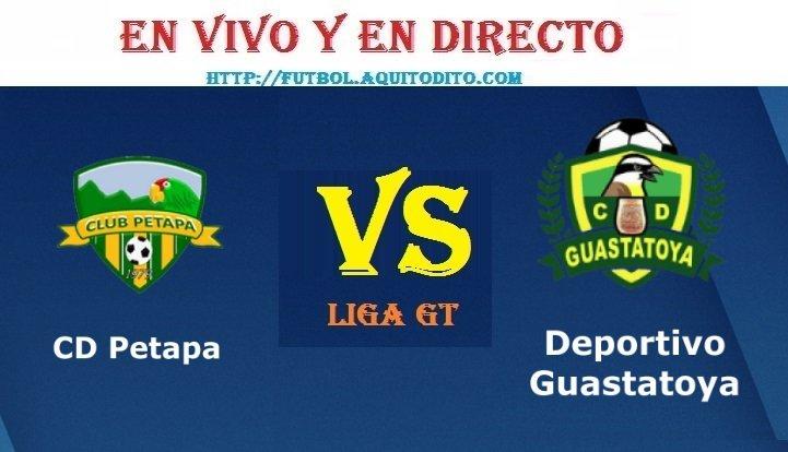 VER Petapa vs Guastatoya EN VIVO