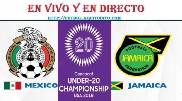 México vs Jamaica EN VIVO