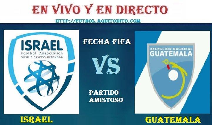 VER Israel vs Guatemala EN VIVO