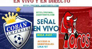 VER Cobán Imperial vs el Deportivo Malacateco EN VIVO
