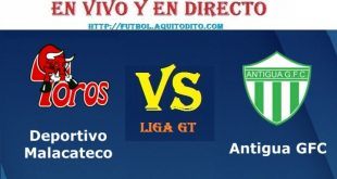 VER Malacateco vs Antigua GFC EN VIVO