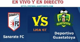 VER Sanarate vs Guastatoya EN VIVO