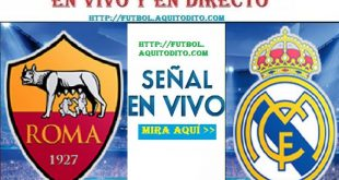 Roma vs Real Madrid EN VIVO
