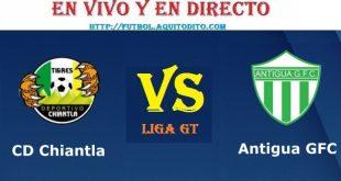 VER Chiantla vs Antigua GFC EN VIVO