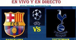 Barcelona vs Tottenham EN VIVO