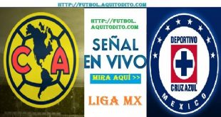 Club América vs Cruz Azul VER EN VIVO