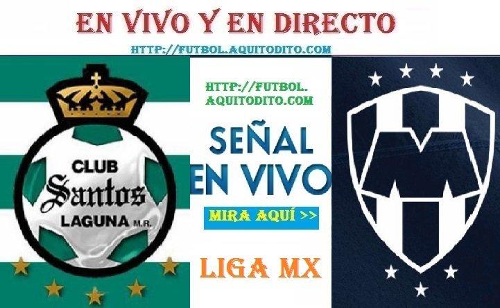 Santos Laguna vs Monterrey EN VIVO