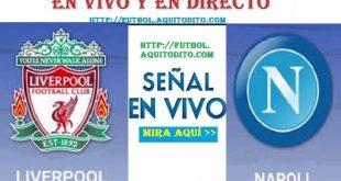 Liverpool vs. Napoli EN VIVO