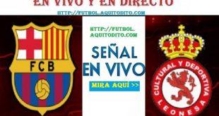 Barcelona vs. Cultural Leonesa EN VIVO
